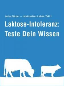 Laktose-Intoleranz: Teste Dein Wissen